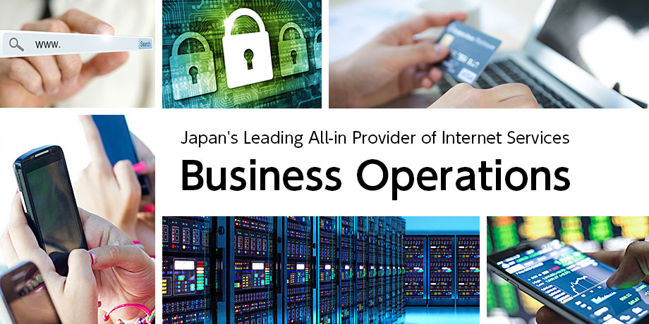 Japan's Leading All-in Provider of Internet Services - Business Operations